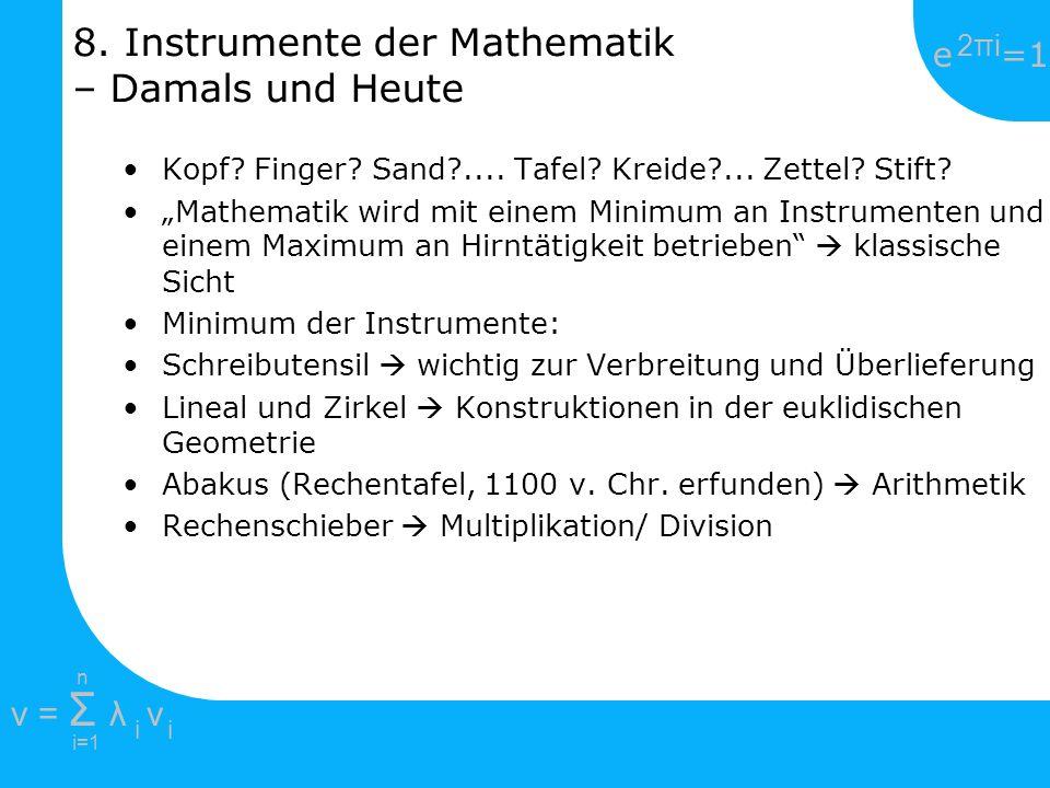 8. Instrumente der Mathematik – Damals und Heute