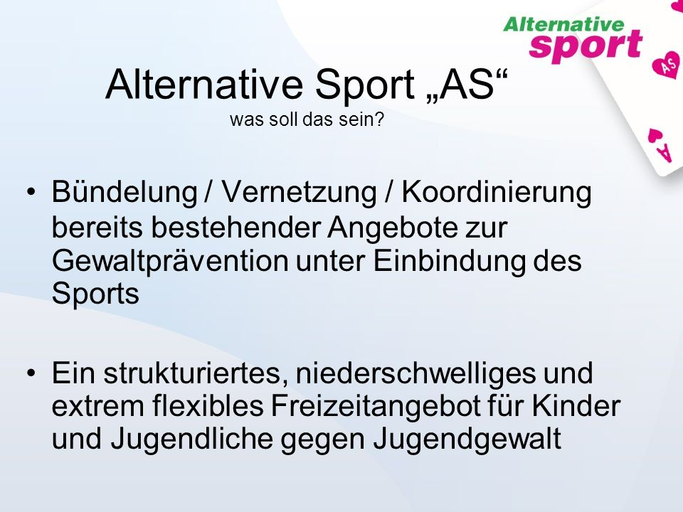"Alternative Sport ""AS was soll das sein"