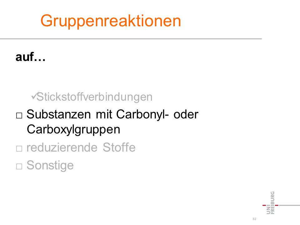 Gruppenreaktionen auf… □ Substanzen mit Carbonyl- oder Carboxylgruppen