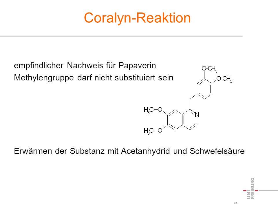 Coralyn-Reaktion empfindlicher Nachweis für Papaverin