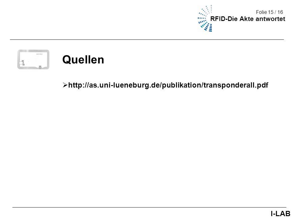 Quellen http://as.uni-lueneburg.de/publikation/transponderall.pdf