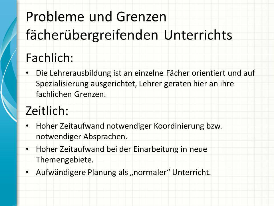 Probleme und Grenzen fächerübergreifenden Unterrichts