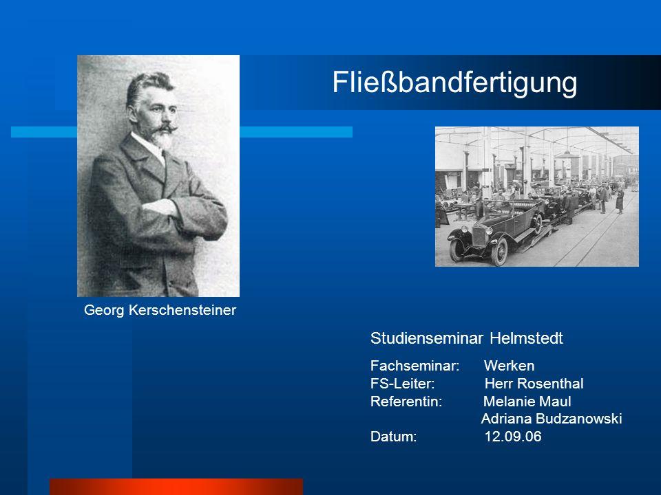 Fließbandfertigung Studienseminar Helmstedt Georg Kerschensteiner