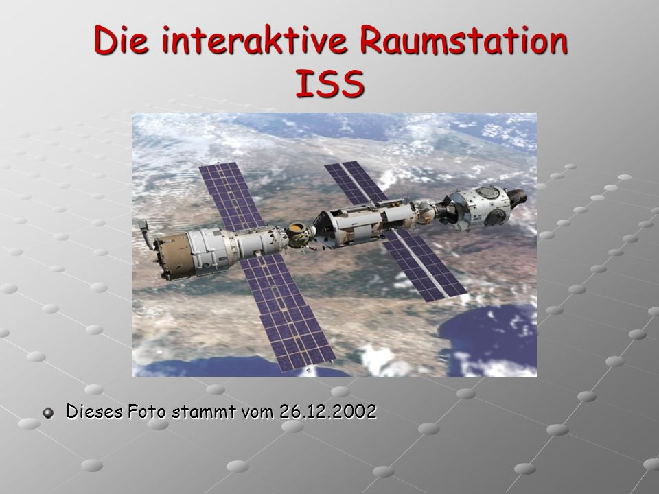 Die interaktive Raumstation ISS