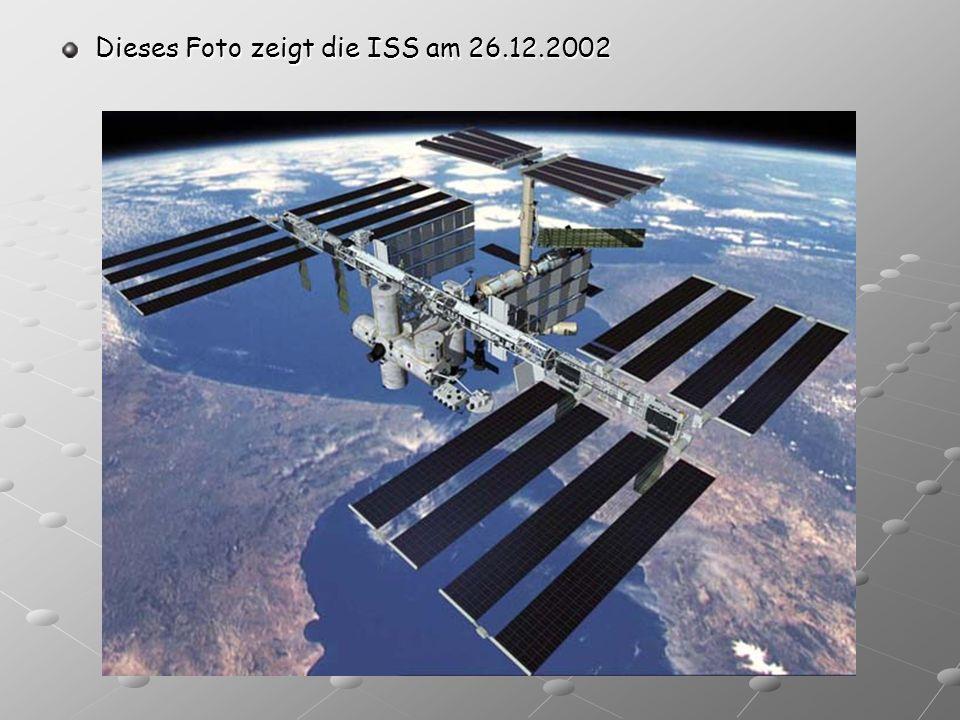 Dieses Foto zeigt die ISS am 26.12.2002