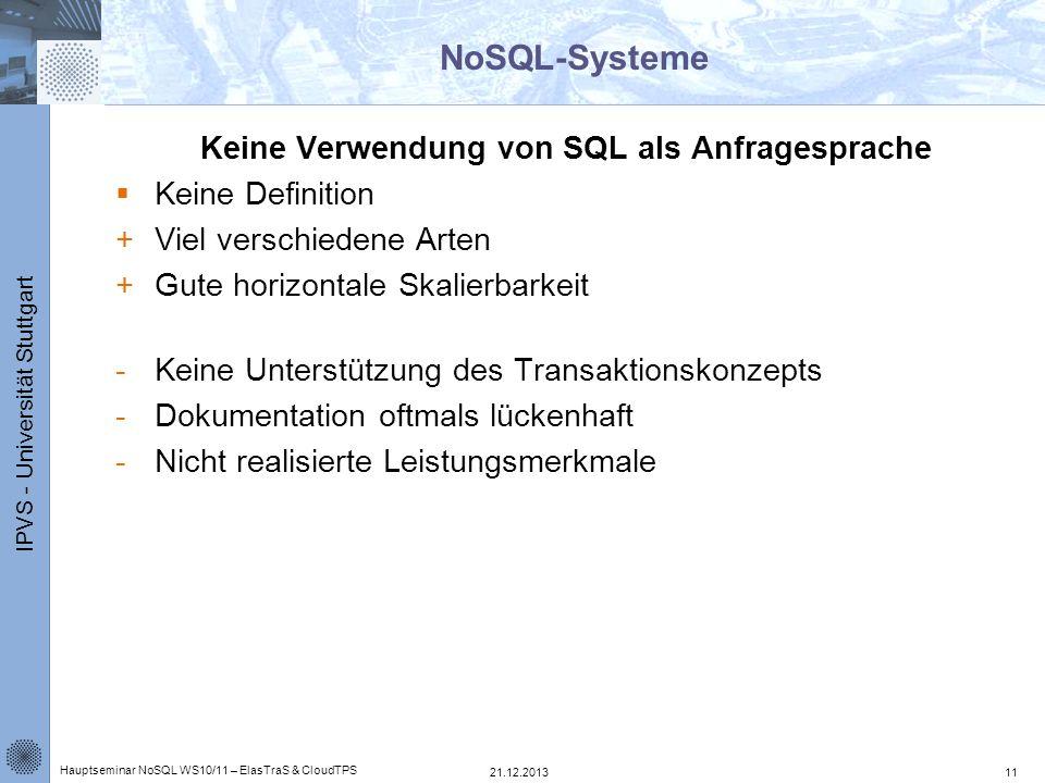 Keine Verwendung von SQL als Anfragesprache
