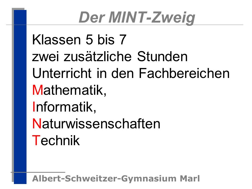 Der MINT-Zweig Klassen 5 bis 7
