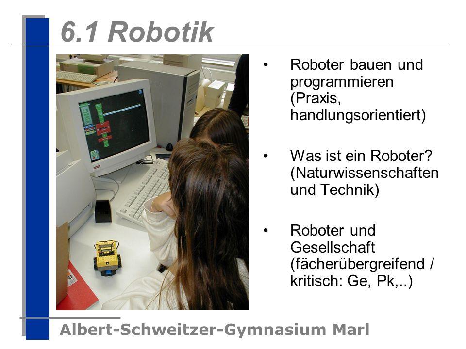 6.1 Robotik Roboter bauen und programmieren (Praxis, handlungsorientiert)