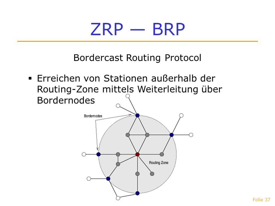 Bordercast Routing Protocol