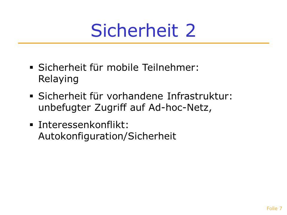 Sicherheit 2 Sicherheit für mobile Teilnehmer: Relaying