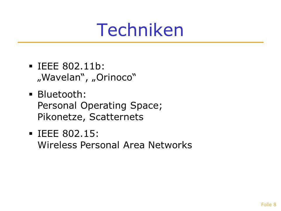 "Techniken IEEE 802.11b: ""Wavelan , ""Orinoco"