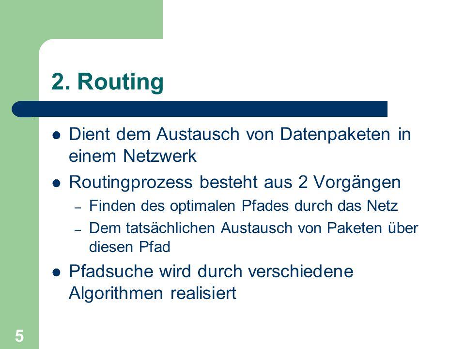2. Routing Dient dem Austausch von Datenpaketen in einem Netzwerk