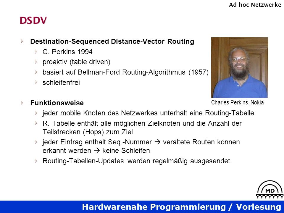 DSDV Destination-Sequenced Distance-Vector Routing C. Perkins 1994