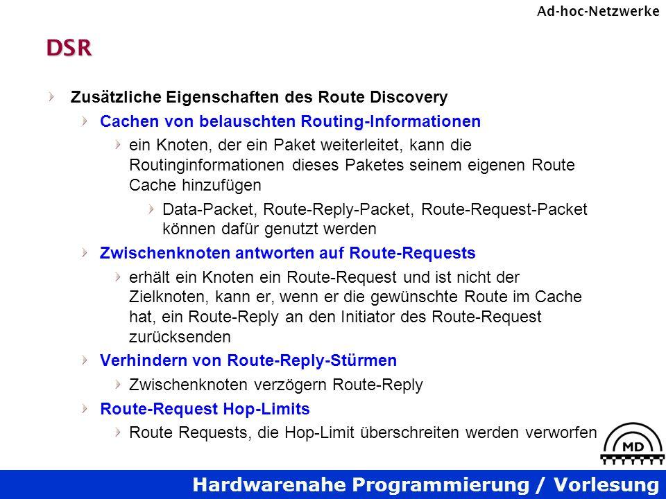 DSR Zusätzliche Eigenschaften des Route Discovery