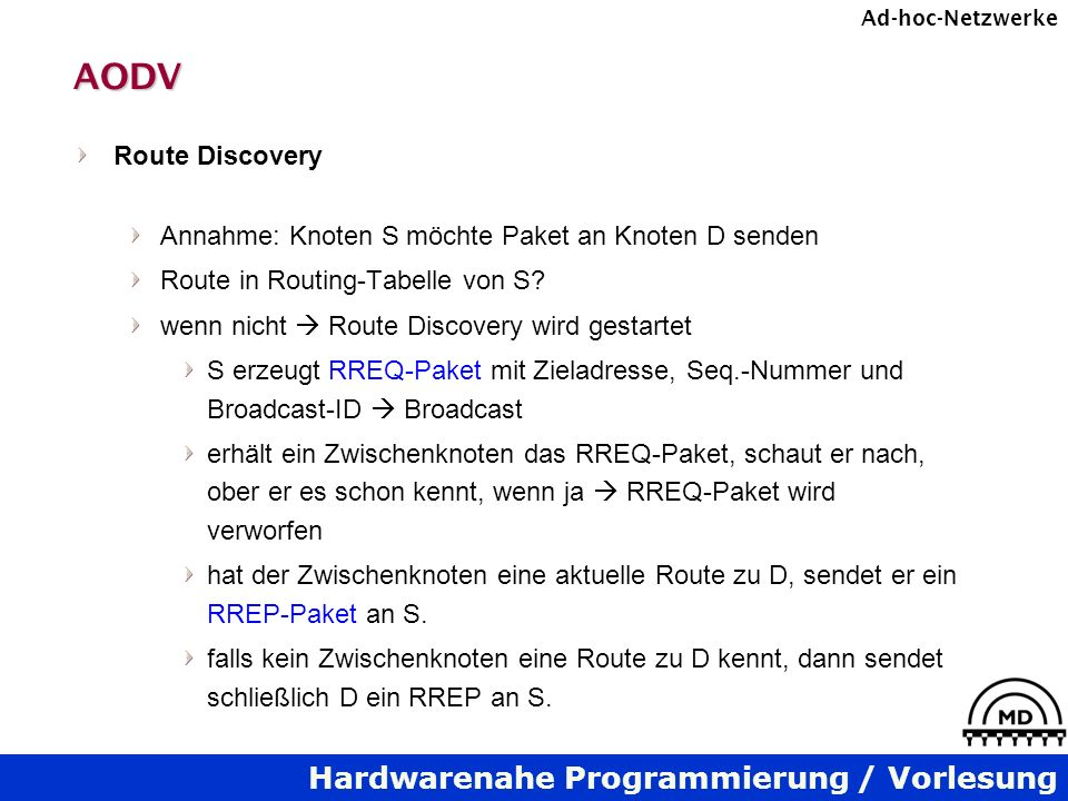 AODV Route Discovery Annahme: Knoten S möchte Paket an Knoten D senden