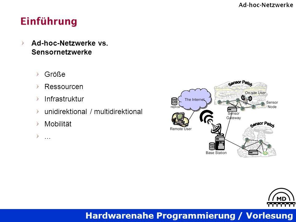 Einführung Ad-hoc-Netzwerke vs. Sensornetzwerke Größe Ressourcen