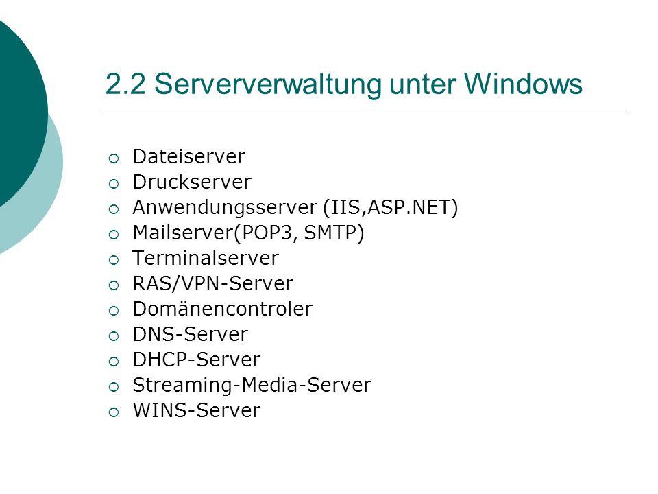 2.2 Serververwaltung unter Windows