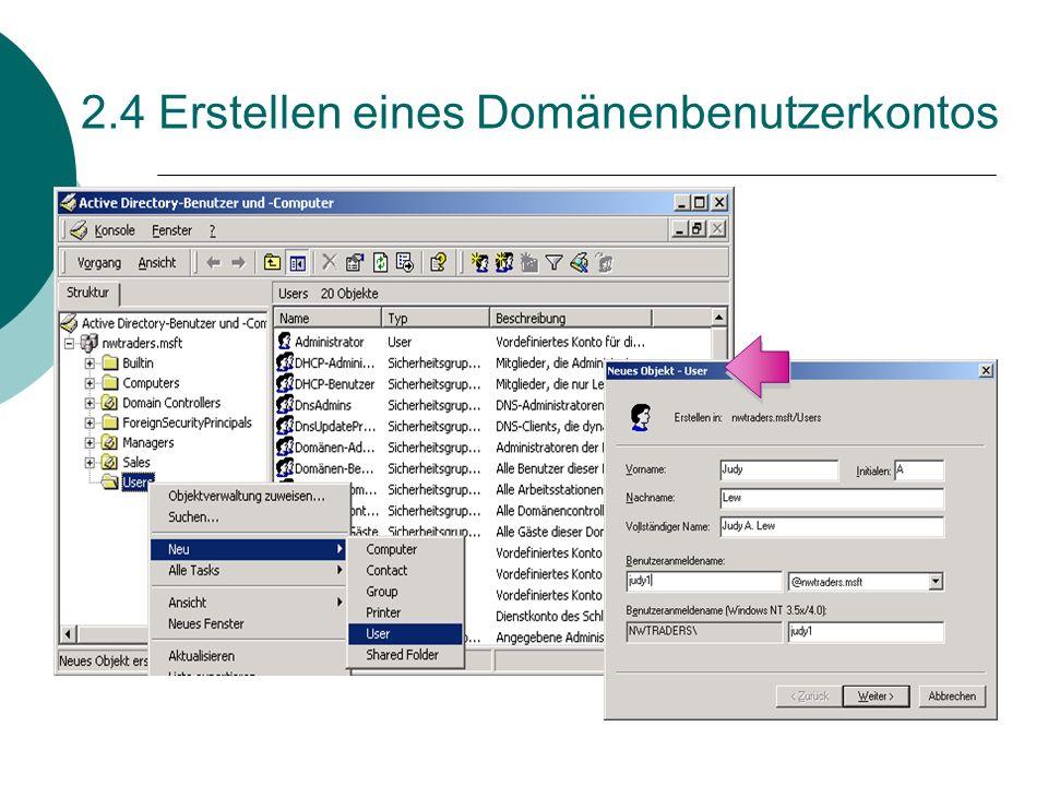 2.4 Erstellen eines Domänenbenutzerkontos