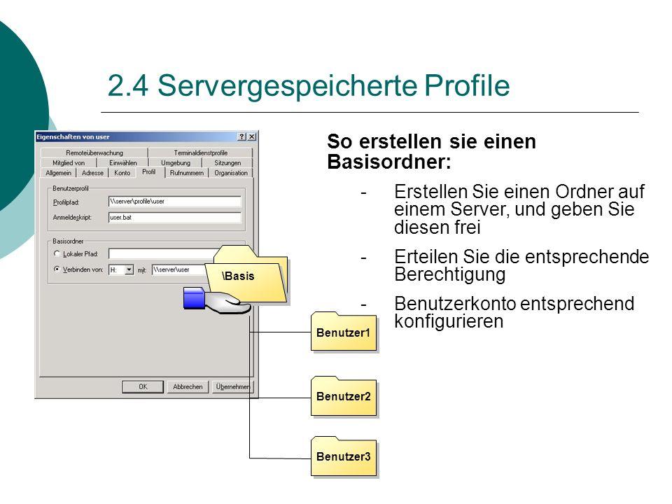 2.4 Servergespeicherte Profile