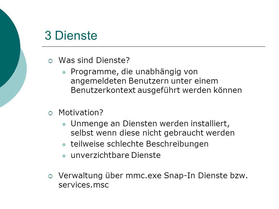 3 Dienste Was sind Dienste