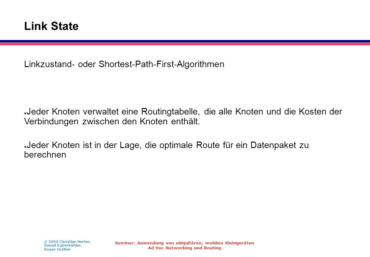 Link State Linkzustand- oder Shortest-Path-First-Algorithmen
