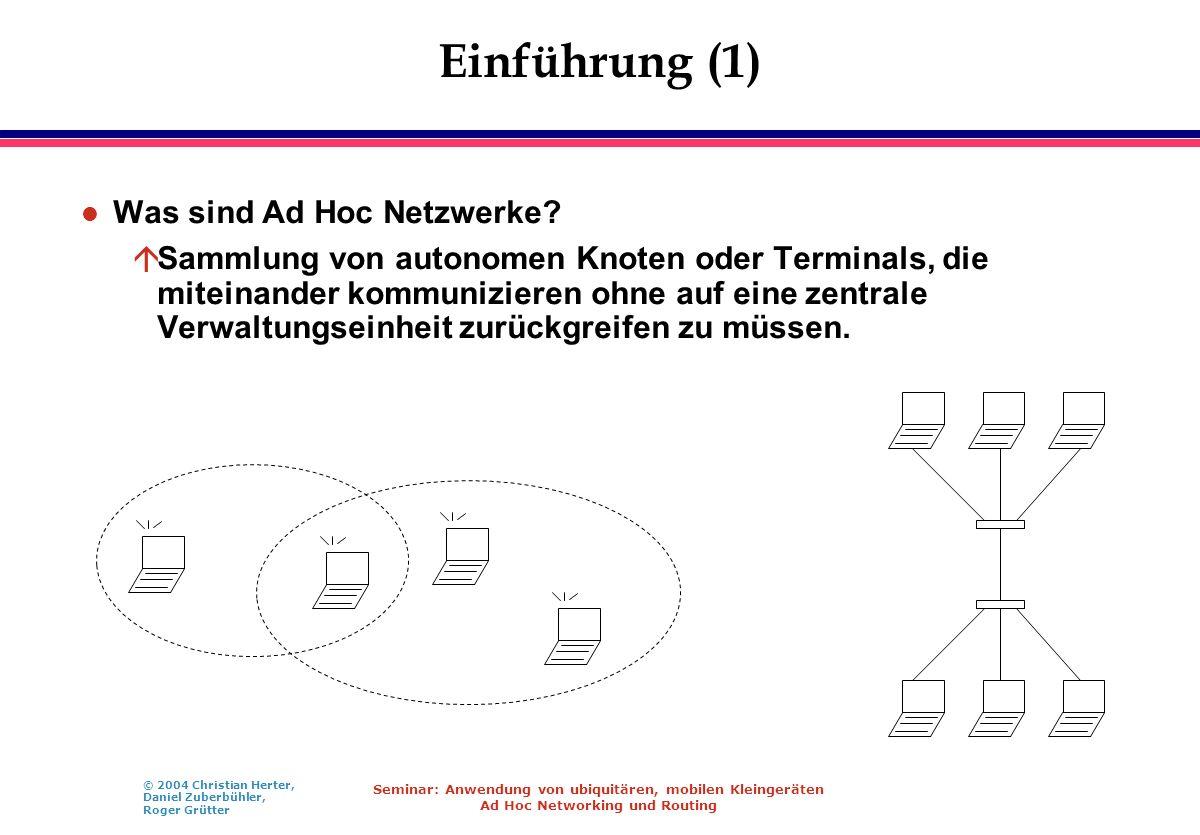 Einführung (1) Was sind Ad Hoc Netzwerke