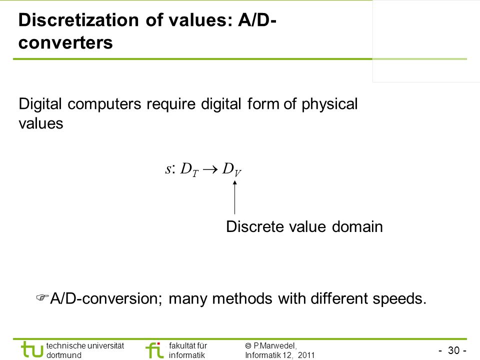 Discretization of values: A/D-converters