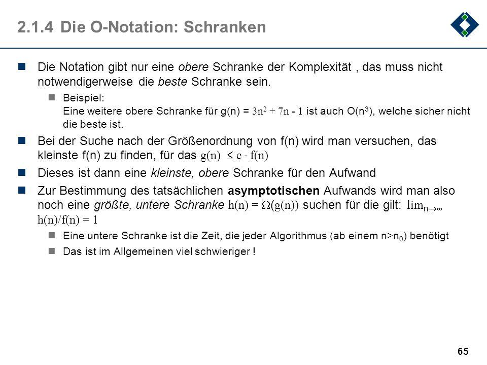 2.1.4 Die O-Notation: Schranken