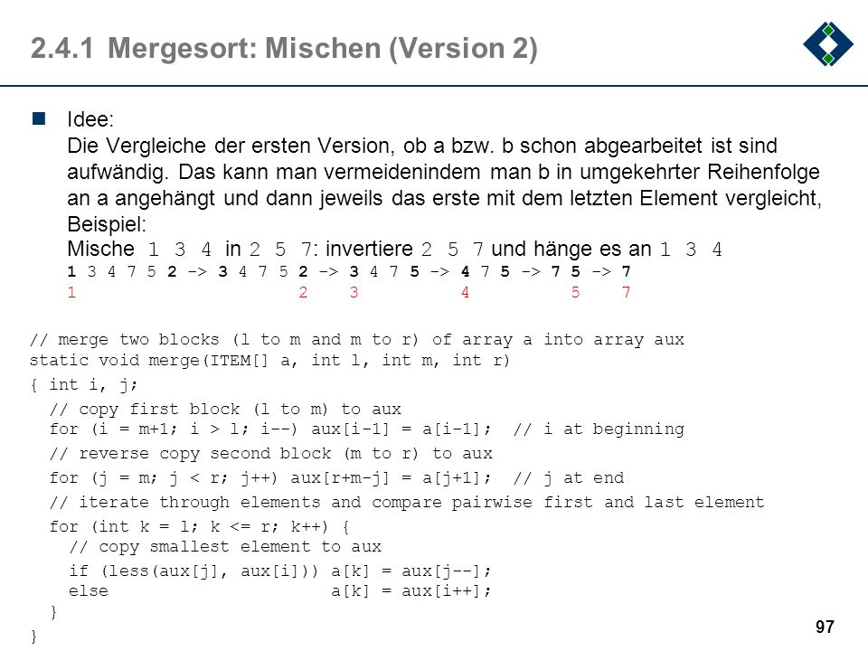 2.4.1 Mergesort: Mischen (Version 2)