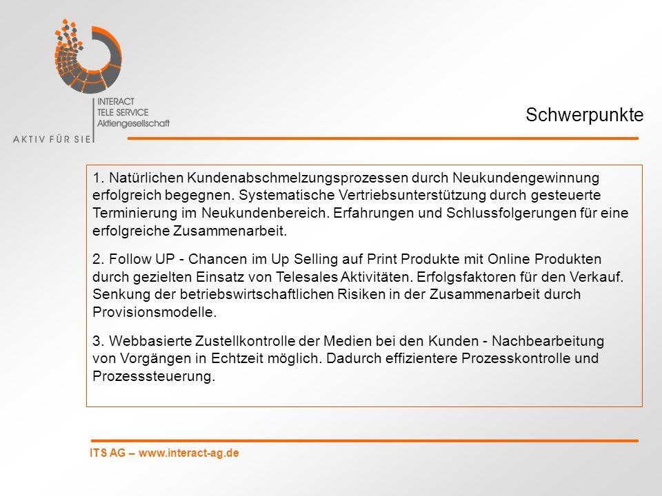 Schwerpunkte 1. Natürlichen Kundenabschmelzungsprozessen durch Neukundengewinnung.