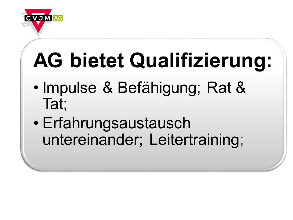AG bietet Qualifizierung: