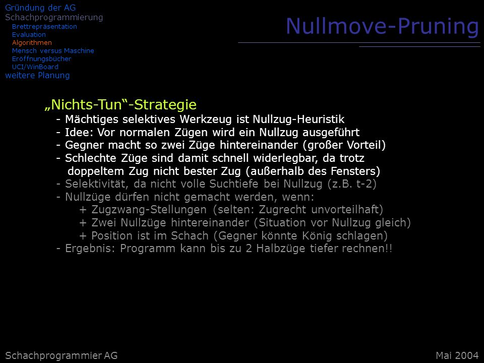 "Nullmove-Pruning ""Nichts-Tun -Strategie"
