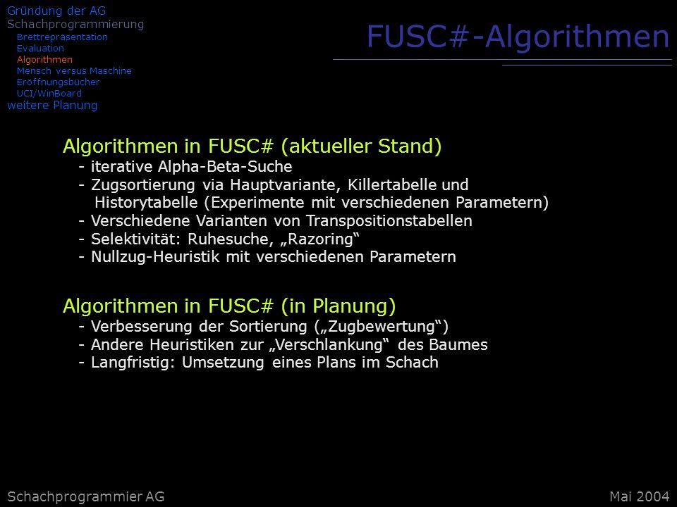 FUSC#-Algorithmen Algorithmen in FUSC# (aktueller Stand)