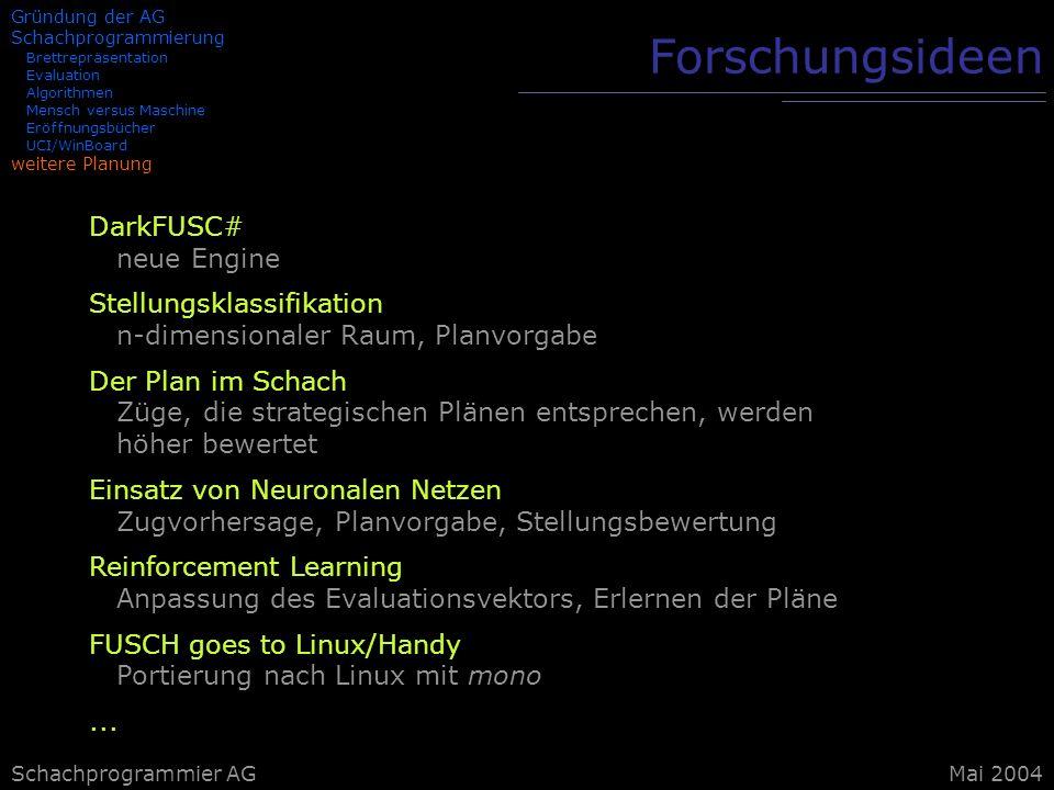 Forschungsideen DarkFUSC# neue Engine Stellungsklassifikation