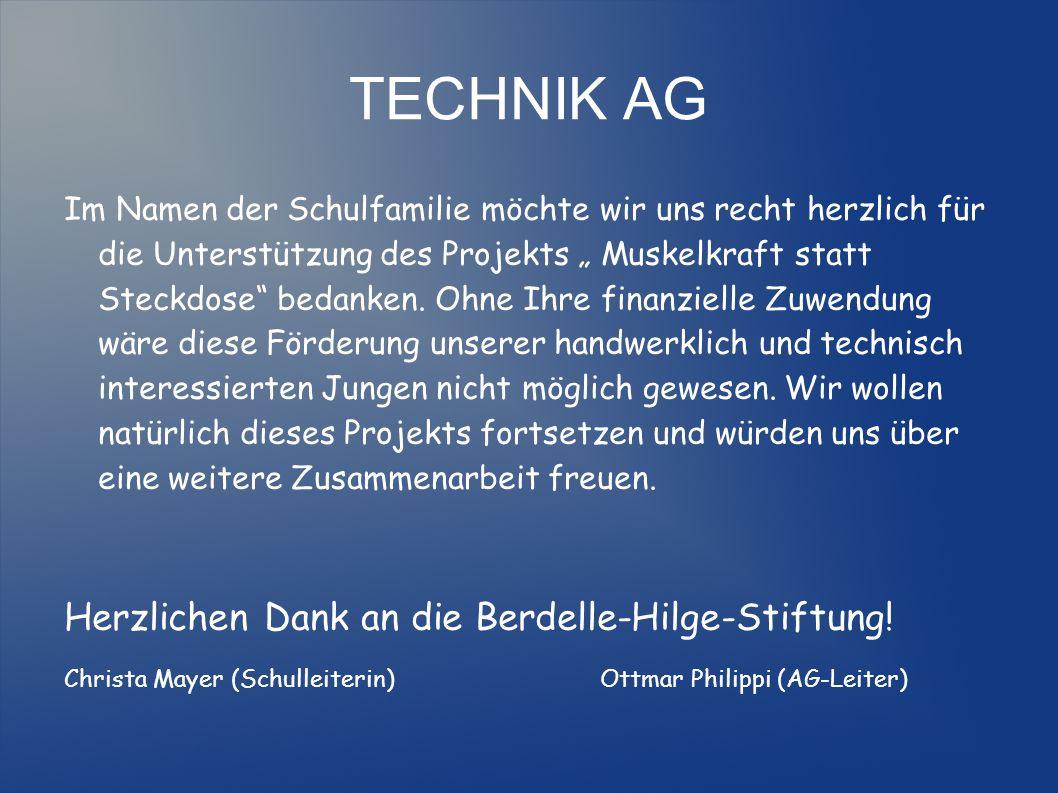 TECHNIK AG Herzlichen Dank an die Berdelle-Hilge-Stiftung!