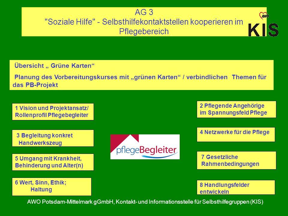 AG 3 Soziale Hilfe - Selbsthilfekontaktstellen kooperieren im Pflegebereich