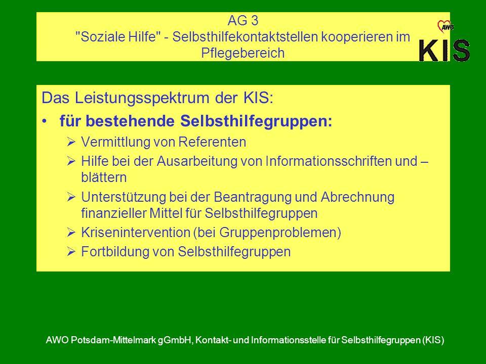 Das Leistungsspektrum der KIS: für bestehende Selbsthilfegruppen:
