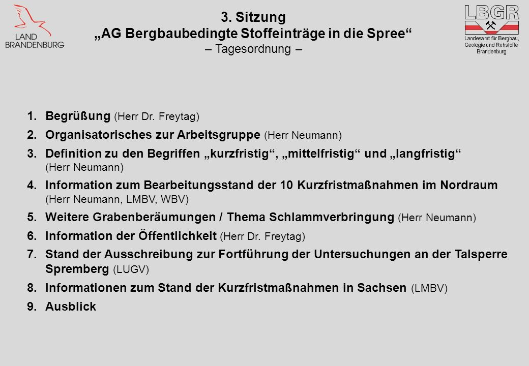 "3. Sitzung ""AG Bergbaubedingte Stoffeinträge in die Spree"