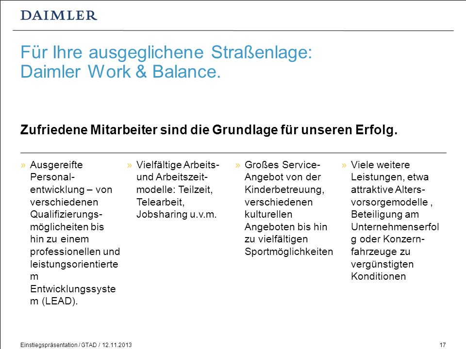 Für Ihre ausgeglichene Straßenlage: Daimler Work & Balance.