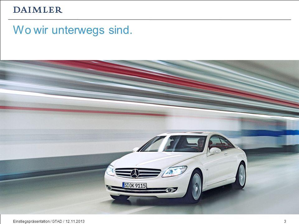 Wo wir unterwegs sind.In diesem Kapitel wird der Konzern Daimler vorgestellt.