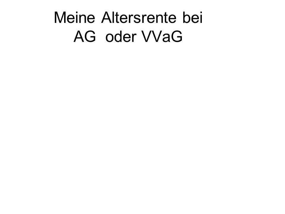Meine Altersrente bei AG oder VVaG