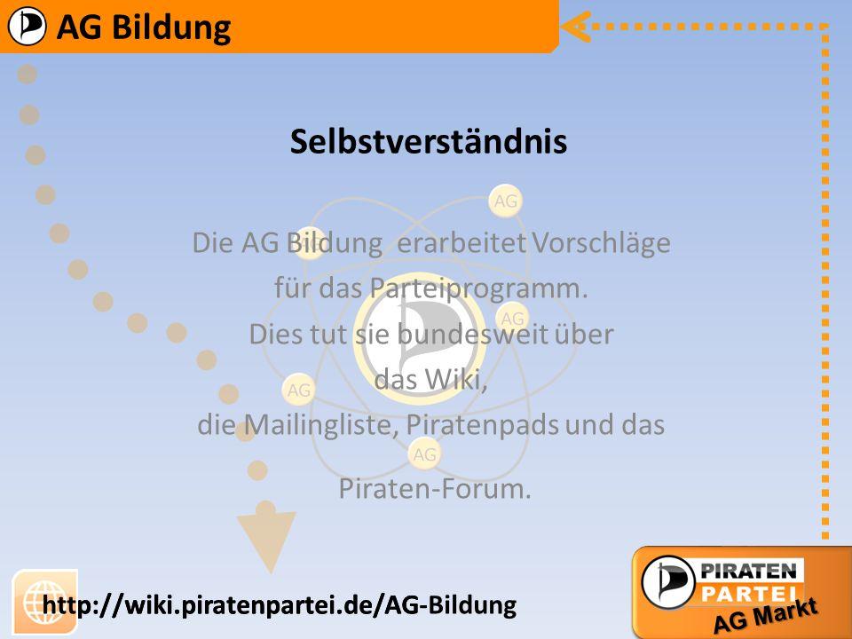 Selbstverständnis Die AG Bildung erarbeitet Vorschläge