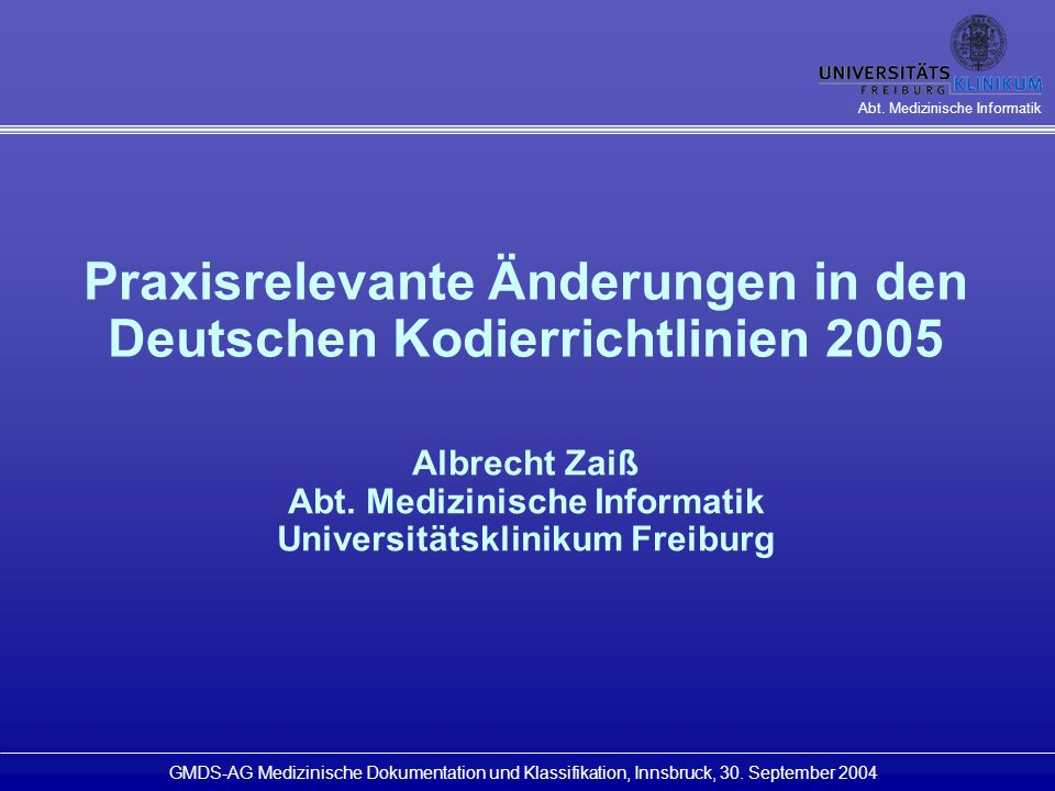 Praxisrelevante Änderungen in den Deutschen Kodierrichtlinien 2005