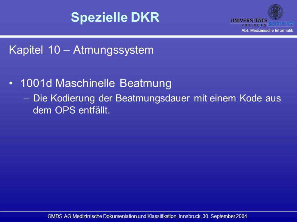Spezielle DKR Kapitel 10 – Atmungssystem 1001d Maschinelle Beatmung
