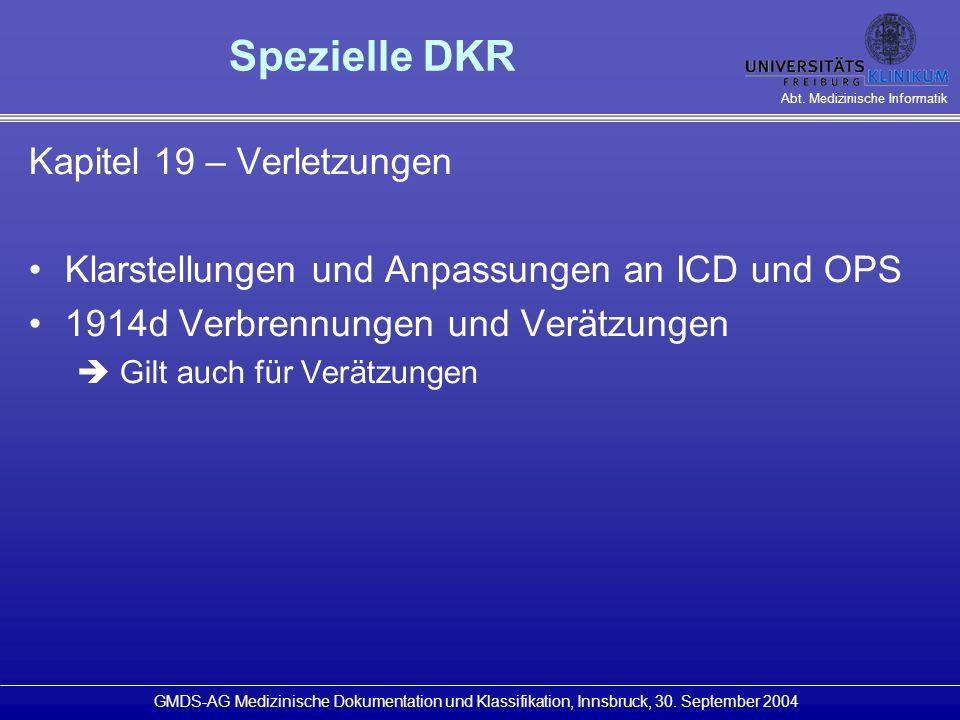 Spezielle DKR Kapitel 19 – Verletzungen
