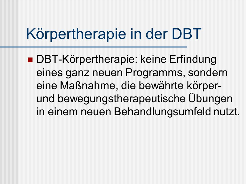 Körpertherapie in der DBT
