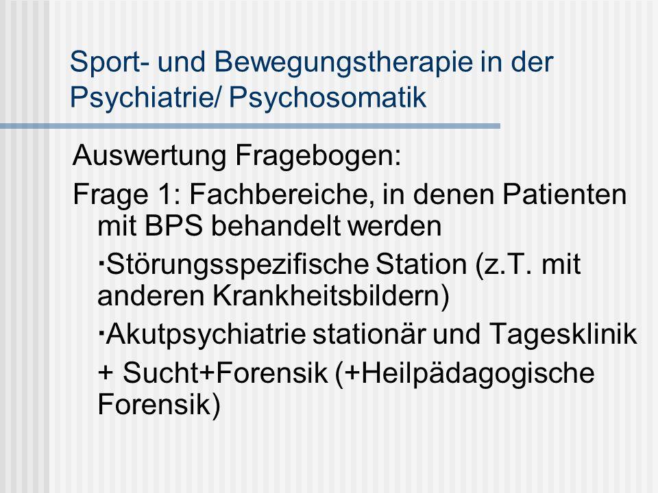 Sport- und Bewegungstherapie in der Psychiatrie/ Psychosomatik