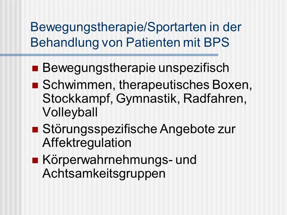 Bewegungstherapie/Sportarten in der Behandlung von Patienten mit BPS