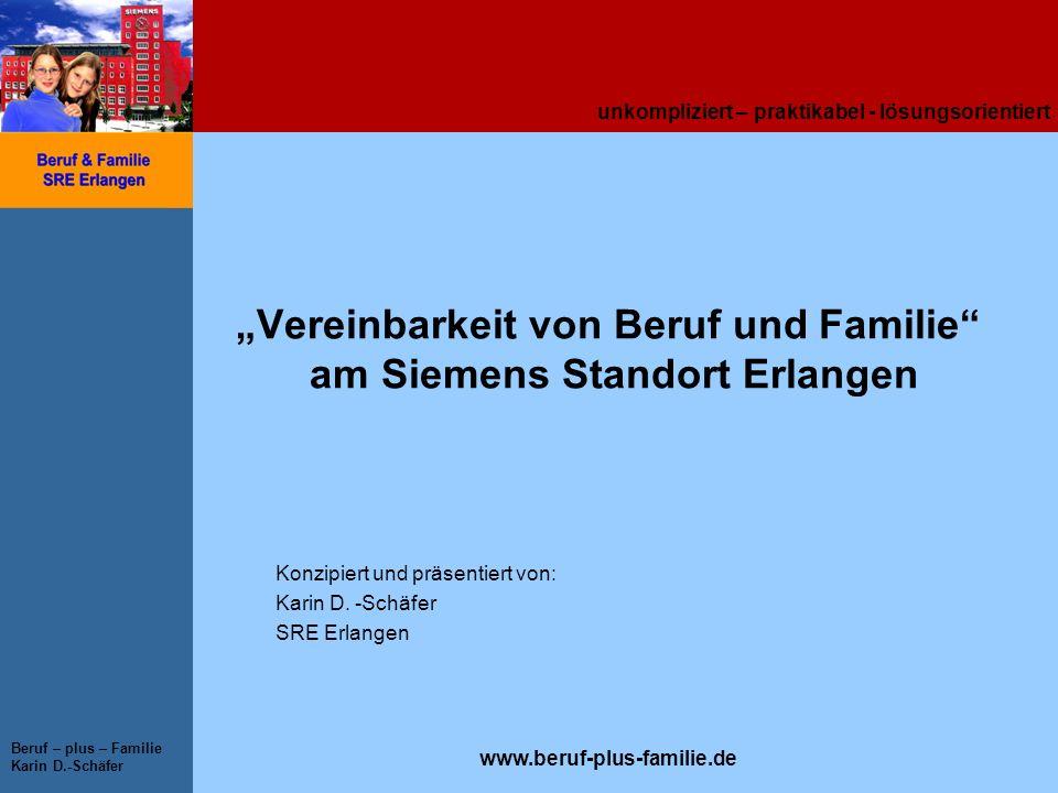 """""""Vereinbarkeit von Beruf und Familie am Siemens Standort Erlangen"""