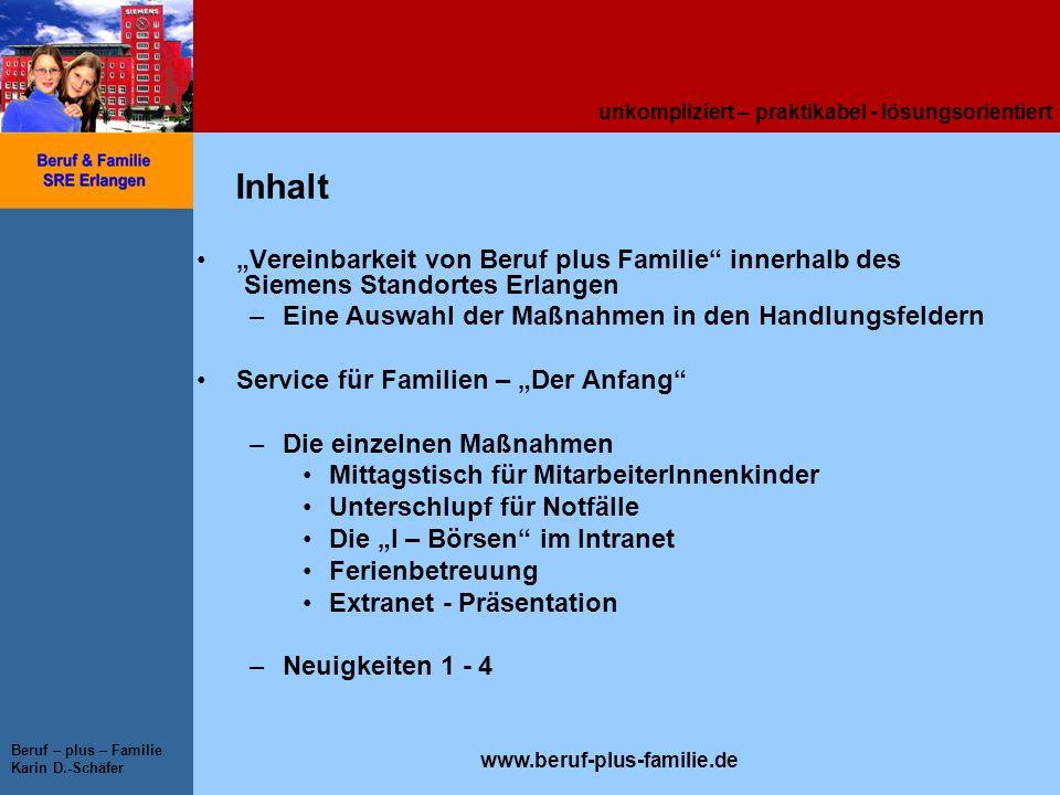 """Inhalt """"Vereinbarkeit von Beruf plus Familie innerhalb des Siemens Standortes Erlangen. Eine Auswahl der Maßnahmen in den Handlungsfeldern."""